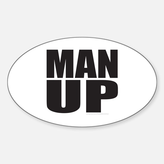 MAN UP Sticker (Oval)