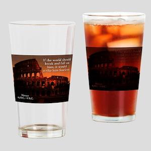 If The World Should Break - Horace Drinking Glass
