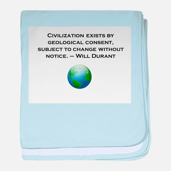 Civilization exists by geological consent baby bla