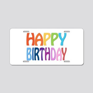 happy birthday - happy Aluminum License Plate
