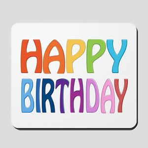 happy birthday - happy Mousepad