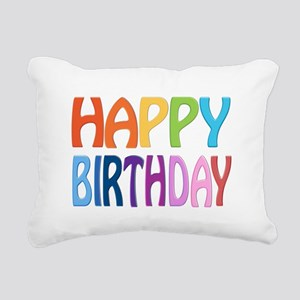 happy birthday - happy Rectangular Canvas Pillow