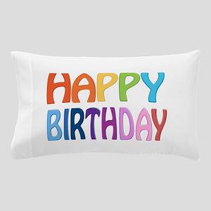 Happy Birthday - Happy Colourful Pillow Case