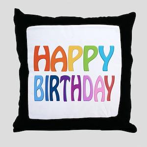 happy birthday - happy Throw Pillow
