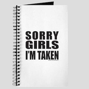 SORRY GIRLS I'M TAKEN Journal