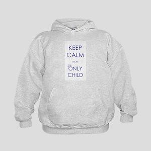 Keep Calm I'm An Only Child Kids Hoodie