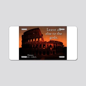 Leave All Else - Horace Aluminum License Plate