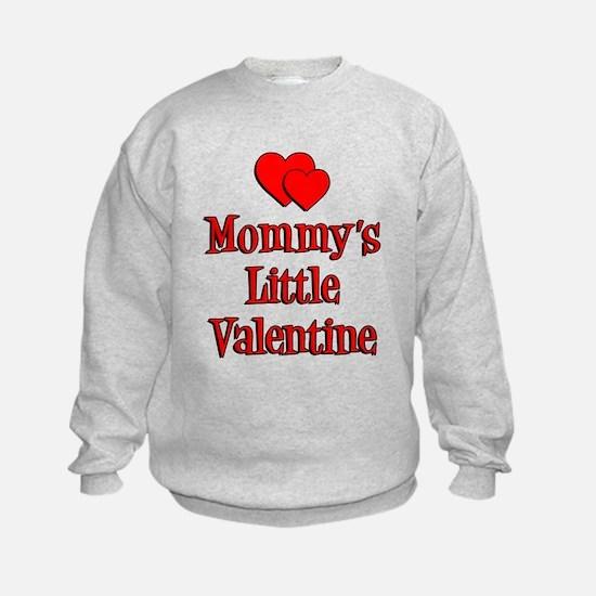 Mommys Little Valentine Sweatshirt