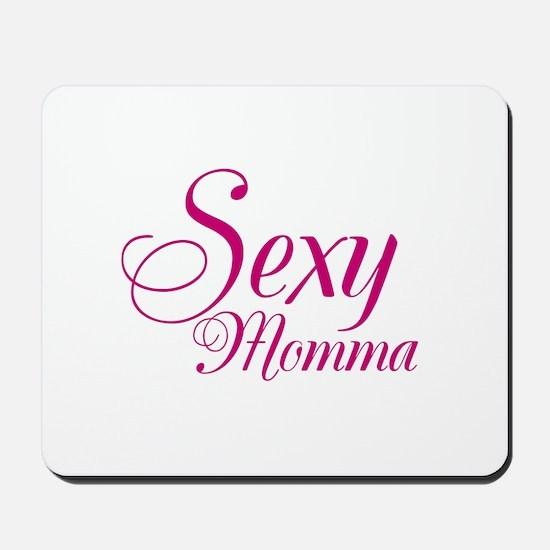 Sexy Momma Mousepad