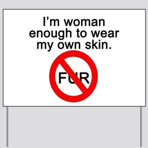 No to Fur Yard Sign
