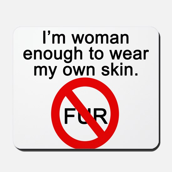No to Fur Mousepad