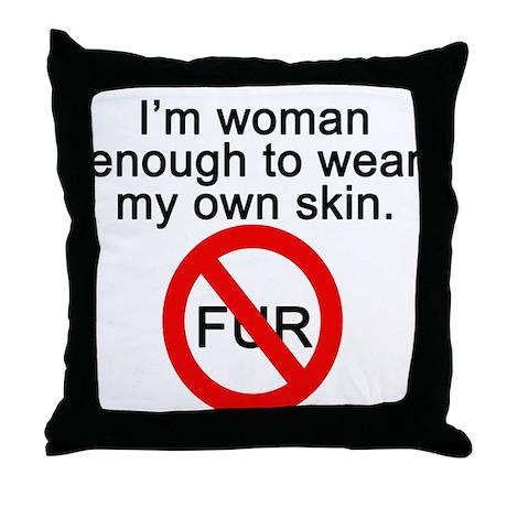 No to Fur Throw Pillow