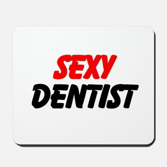 Sexy Dentist Mousepad