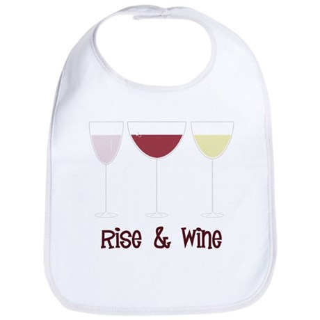 Rise And Wine Bib