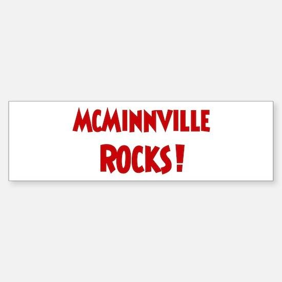 McMinnville Rocks Bumper Bumper Bumper Sticker