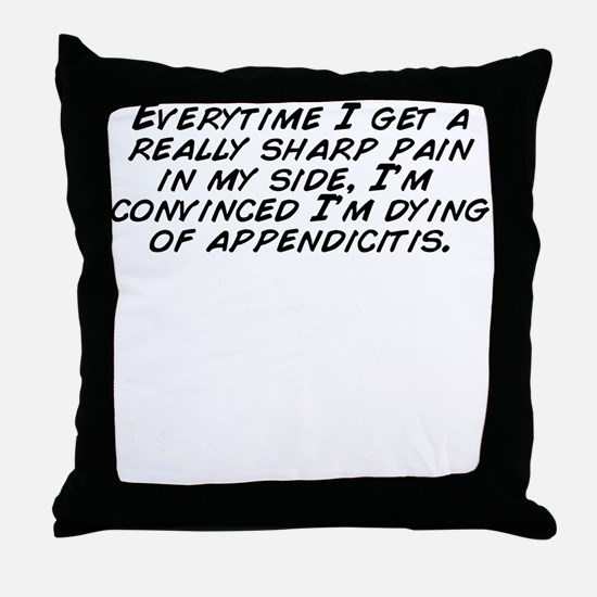Cool My side Throw Pillow