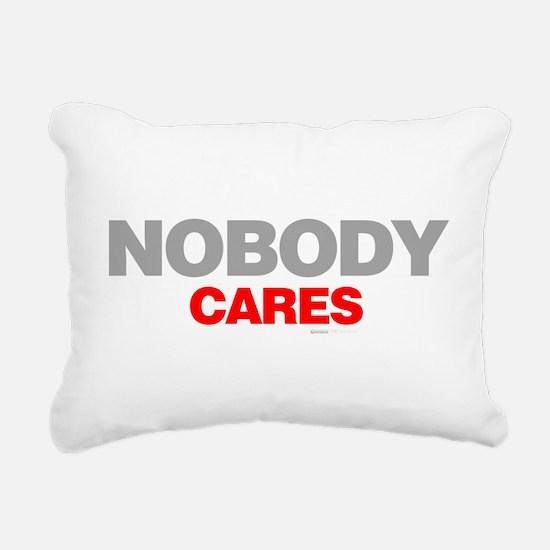 Nobody Cares Rectangular Canvas Pillow
