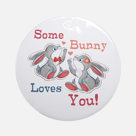 Some Bunny Loves You Ornament (Round)