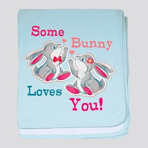 Some Bunny Loves You baby blanket