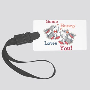 Some Bunny Loves You Large Luggage Tag