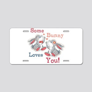 Some Bunny Loves You Aluminum License Plate