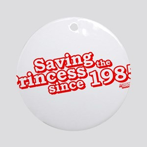Saving the princess since 1985 Ornament (Round)