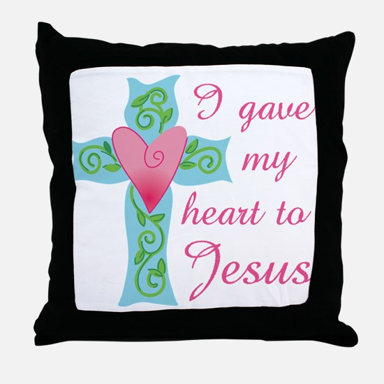 I gave my Heart to Jesus Throw Pillow