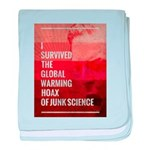 I Survived The Global Warming Hoax baby blanket