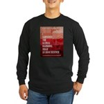 I Survived The Global Warming Hoax Long Sleeve Dar
