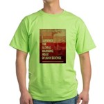 I Survived The Global Warming Hoax Green T-Shirt
