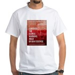 I Survived The Global Warming Hoax White T-Shirt