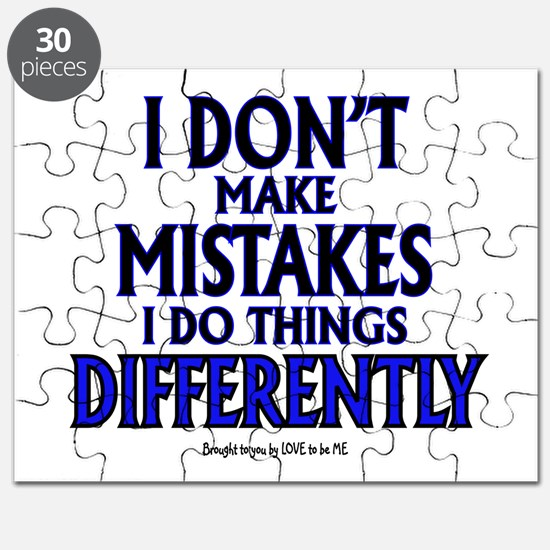 I DON'T MAKE MISTAKES..... Puzzle