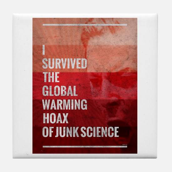 I Survived The Global Warming Hoax Tile Coaster