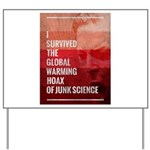 I Survived The Global Warming Hoax Yard Sign