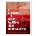 I Survived The Global Warming Hoax Small Poster