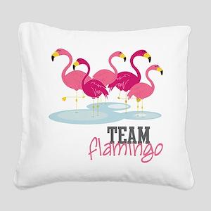 Team Flamingo Square Canvas Pillow