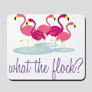 What The Flock? Mousepad