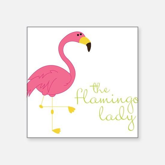 "The Flamingo Lady Square Sticker 3"" x 3"""