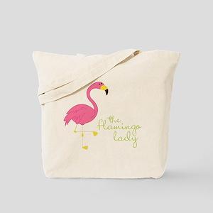 The Flamingo Lady Tote Bag