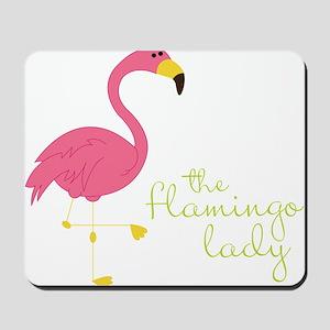 The Flamingo Lady Mousepad