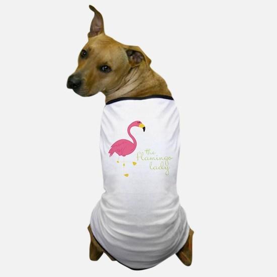 The Flamingo Lady Dog T-Shirt