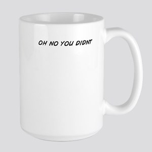 oh no you didnt Mugs