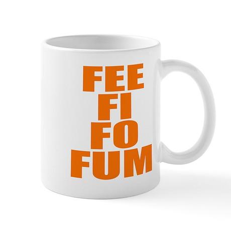 FEE FI FO FUM Mug