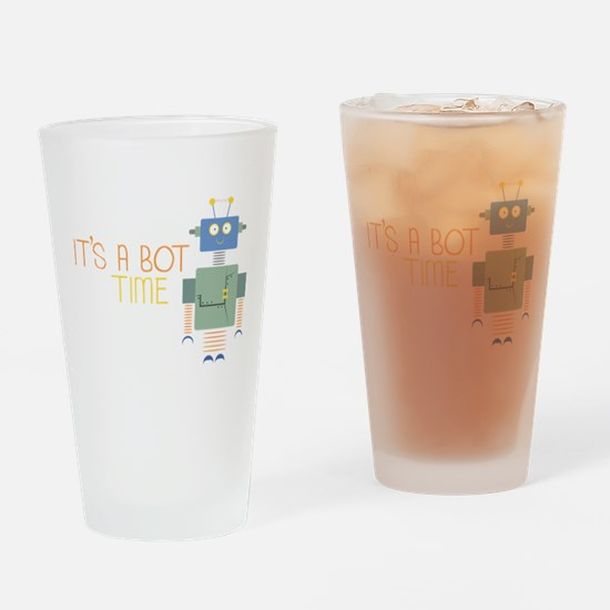 Its A Bot Time Drinking Glass