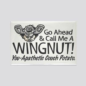 Call me a Wingnut Rectangle Magnet