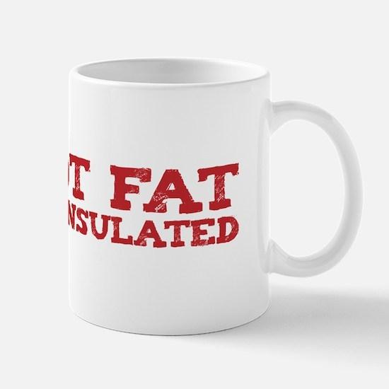 I'm not fat Mug