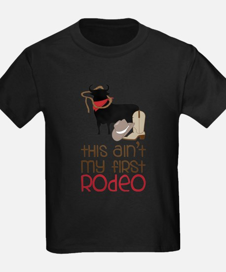 My First Rodeo T