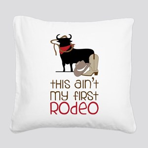 My First Rodeo Square Canvas Pillow