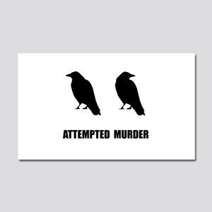 Attempted Murder Of Crows Car Magnet 20 x 12