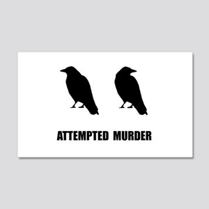 Attempted Murder Of Crows 20x12 Wall Decal
